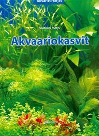 Akvaariokasvit akvaariokirja